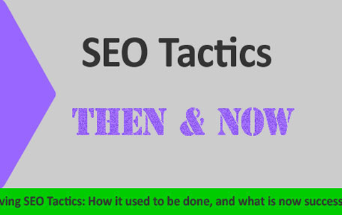 SEO Tactics - Then & Now